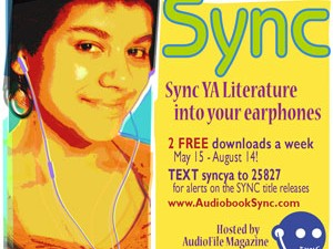 SYNC: Download Free YA and Classic Audiobooks All Summer Long