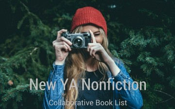 Collaborative Book List: New YA Nonfiction