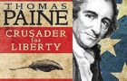 Thomas Paine: Crusader for Liberty