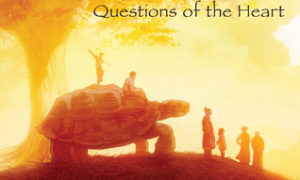 Old Turtle: Questions of the Heart