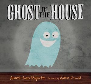 ghostinthehouse
