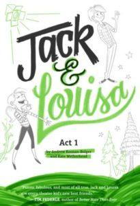 Jack & Louisa - Act 1