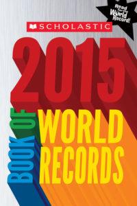 Scholastic 2015 Book of World Records