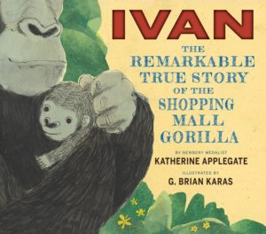 Ivan - The Remarkable True Story of the Shopping Mall Gorilla