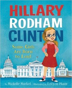 Hillary Rodham Clinton - Some Girls Are Born to Lead