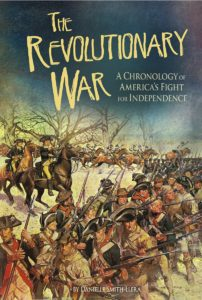 The Revolutionary War - A Chronology of America's Fight for Independence