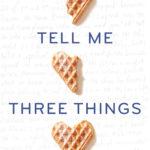 Tell Me Three Things Granite Media
