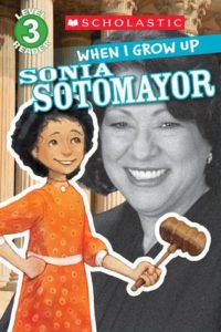 When I Grow Up - Sonia Sotomayor