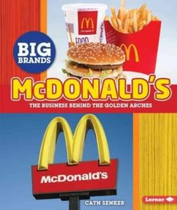 McDonald's - the Business Behind the Golden Arches