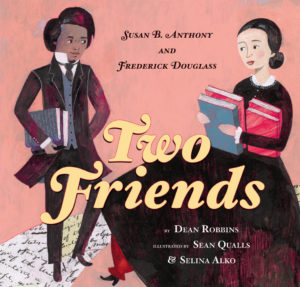 two-friends-susan-b-anthony-and-frederick-douglass