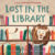Lost in the Library
