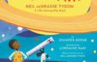 Look Up With Me – Neil DeGrasse Tyson: A Life Among the Stars