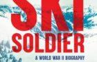 Ski Soldier: A World War II Biography, by Louise Borden