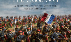 The Good Son - A Story from the First World War, Told in Miniature - cover image