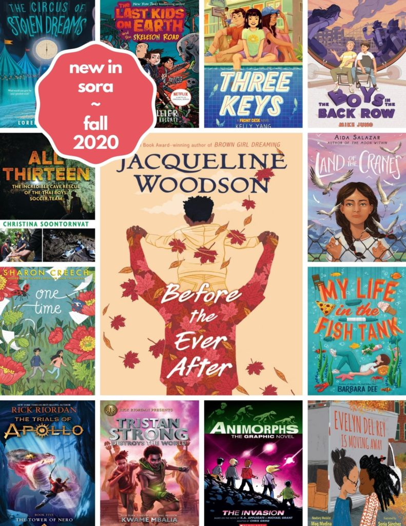 Poster: New in Sora ~ Fall 2020 - Middle Grade Titles (Elementary and Jr. High)